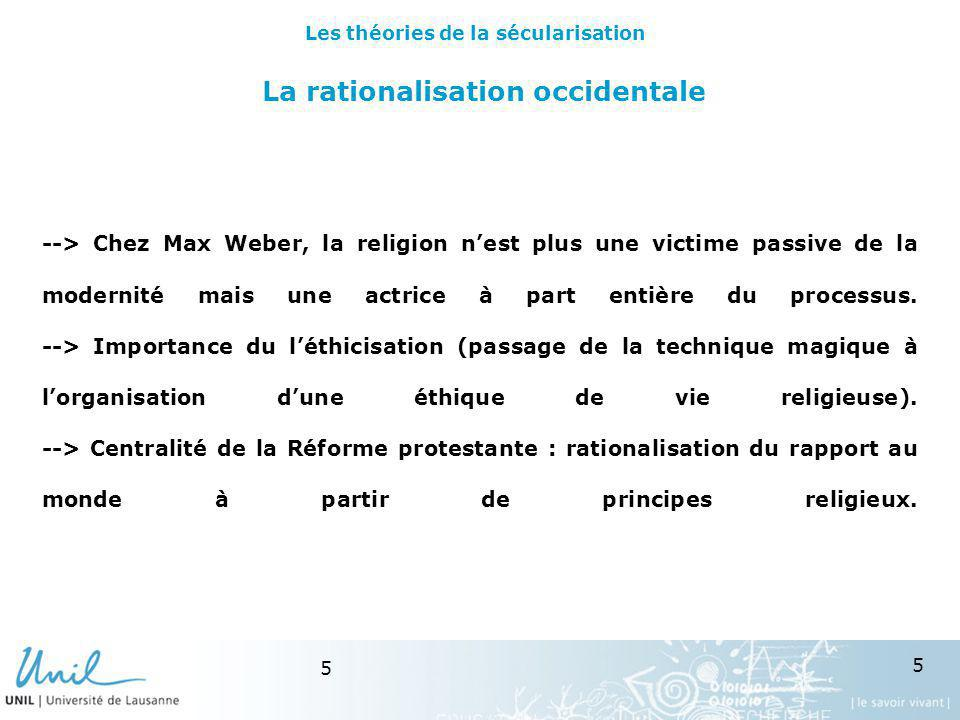 La rationalisation occidentale