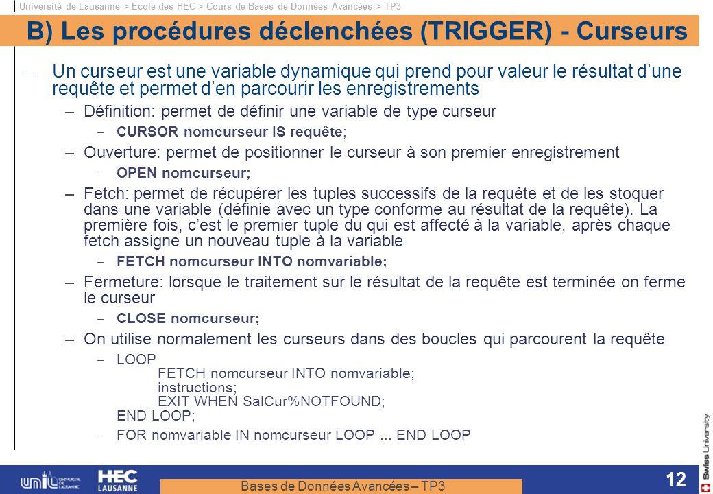 B) Les procédures déclenchées (TRIGGER) - Curseurs
