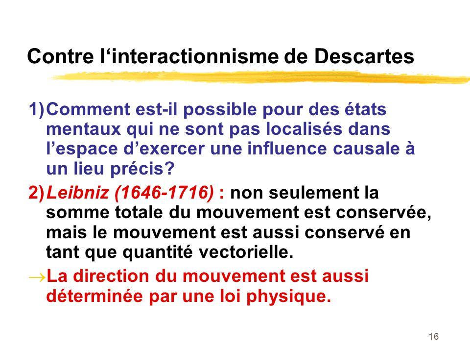Contre l'interactionnisme de Descartes