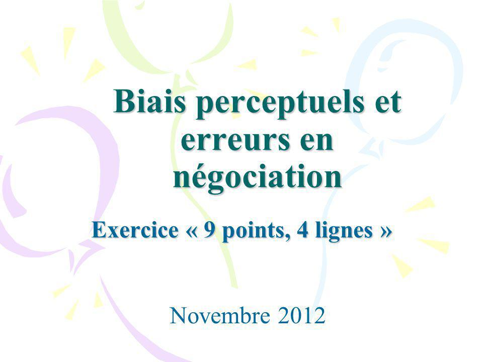 Biais perceptuels et erreurs en négociation