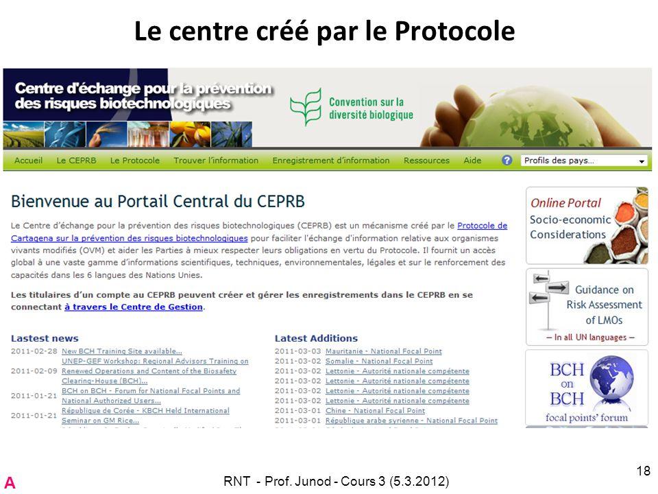 Le centre créé par le Protocole