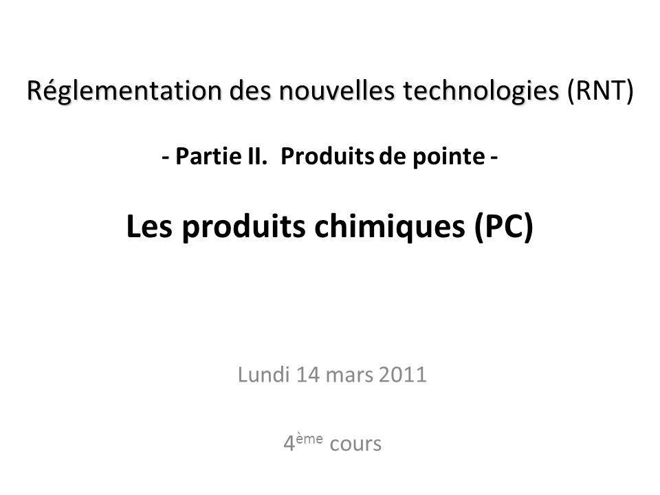Réglementation des nouvelles technologies (RNT) - Partie II
