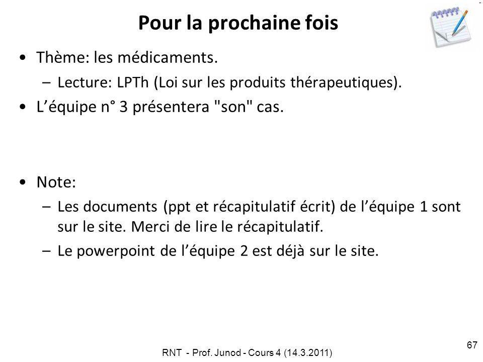 RNT - Prof. Junod - Cours 4 (14.3.2011)