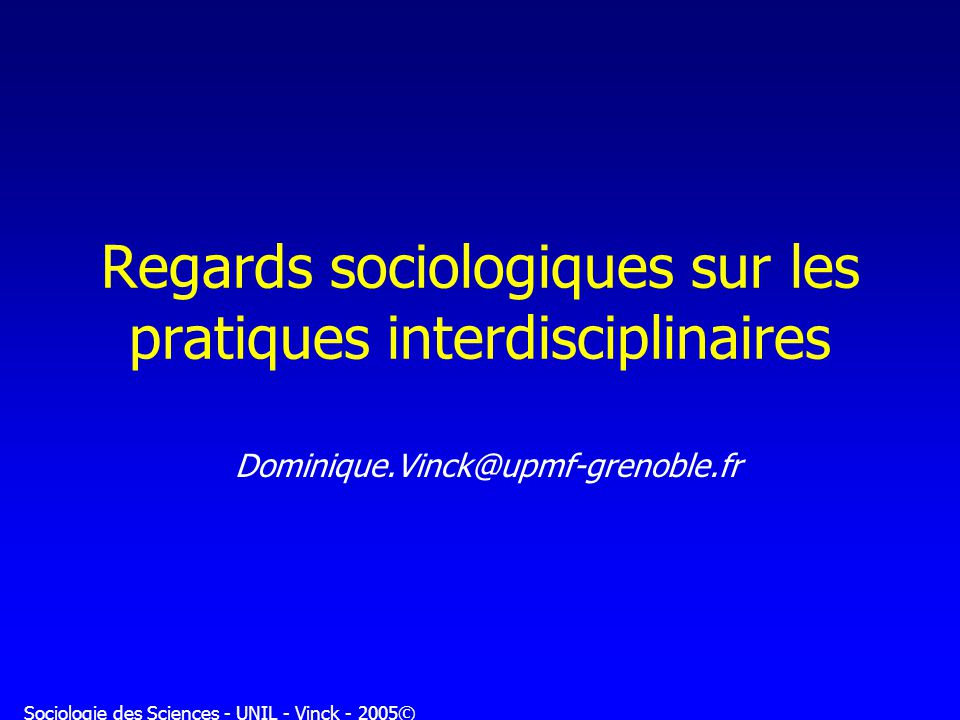 Regards sociologiques sur les pratiques interdisciplinaires