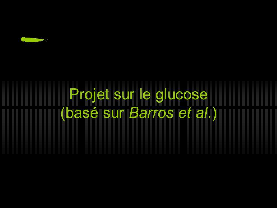 Projet sur le glucose (basé sur Barros et al.)