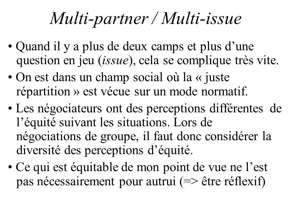 Multi-partner / Multi-issue