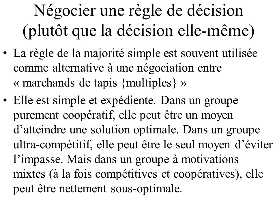 Négocier une règle de décision (plutôt que la décision elle-même)