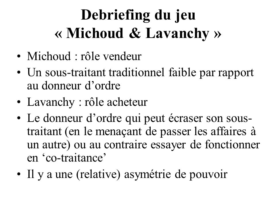 Debriefing du jeu « Michoud & Lavanchy »