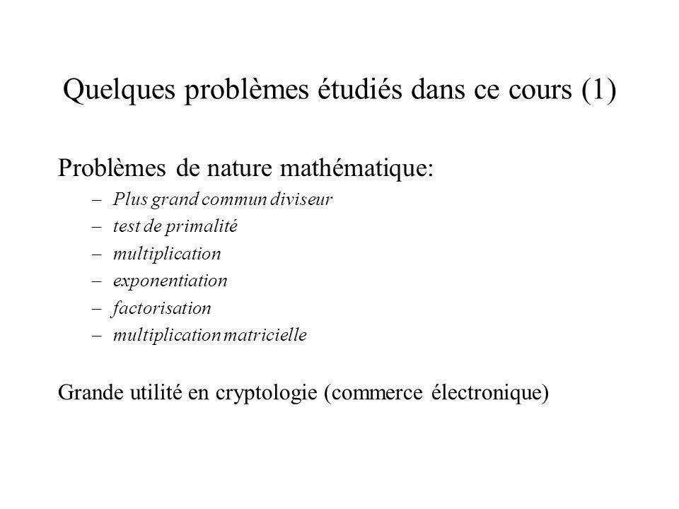 Quelques problèmes étudiés dans ce cours (1)
