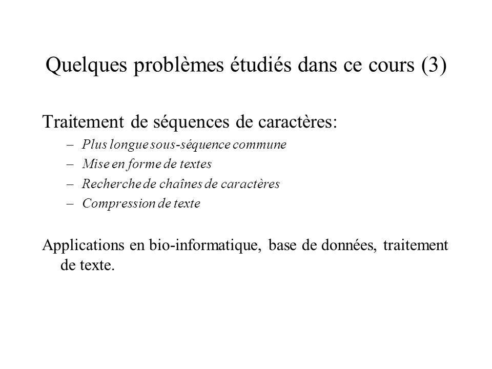 Quelques problèmes étudiés dans ce cours (3)