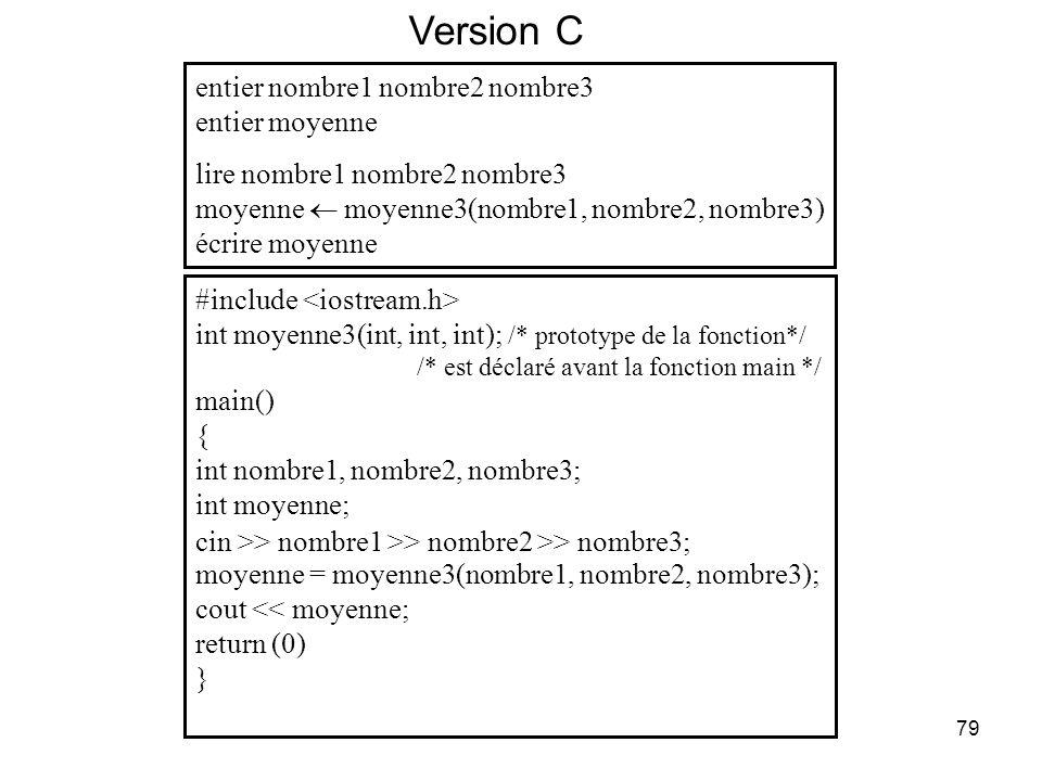 Version C entier nombre1 nombre2 nombre3 entier moyenne