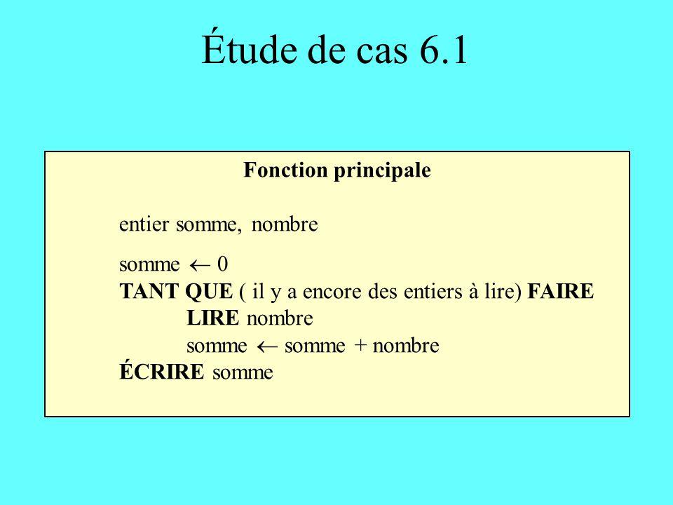 Étude de cas 6.1 Fonction principale entier somme, nombre somme  0