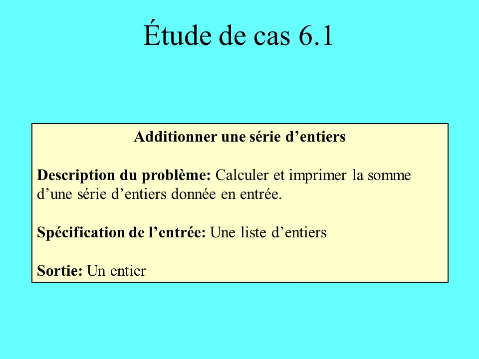 Additionner une série d'entiers