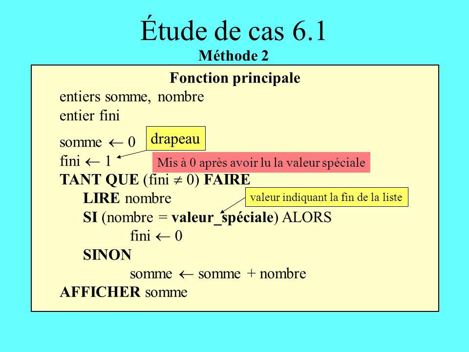 Étude de cas 6.1 Méthode 2 Fonction principale entiers somme, nombre