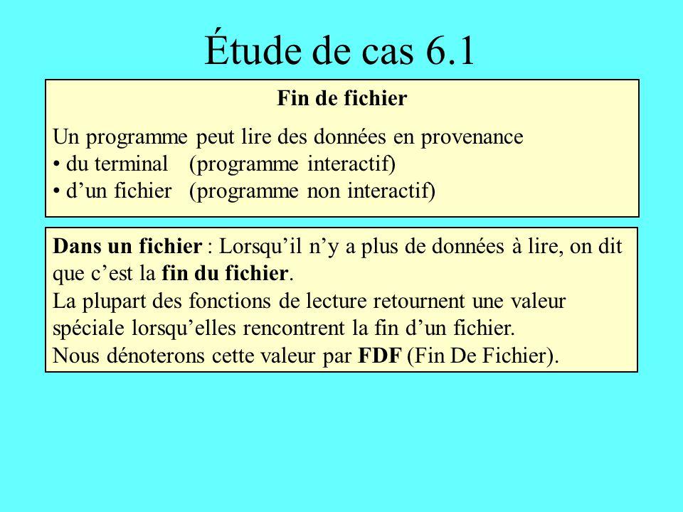 Étude de cas 6.1 Fin de fichier
