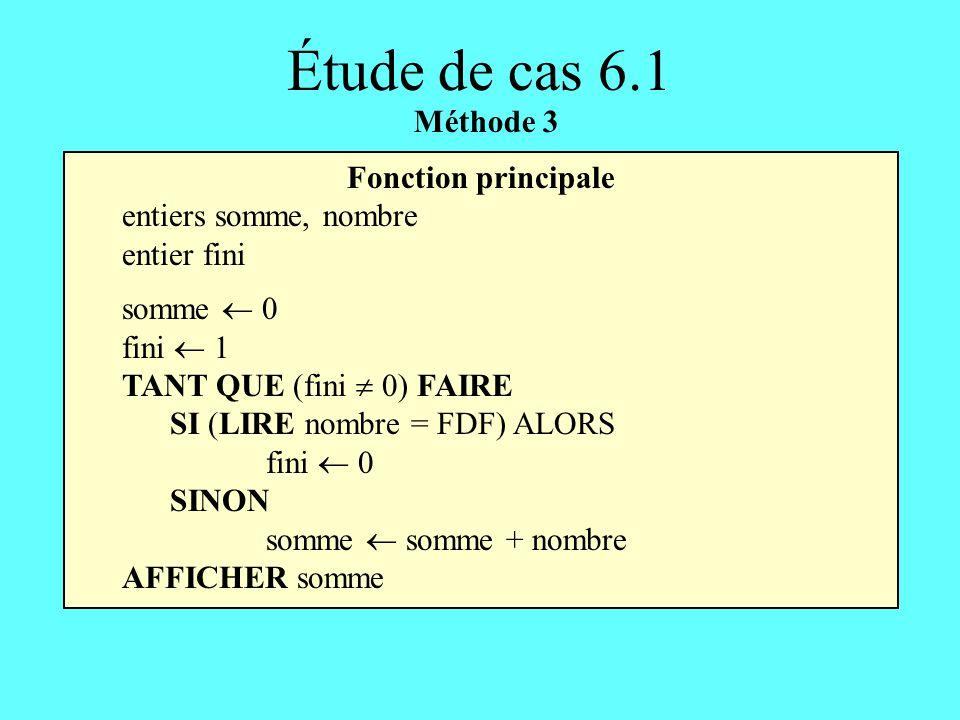 Étude de cas 6.1 Méthode 3 Fonction principale entiers somme, nombre