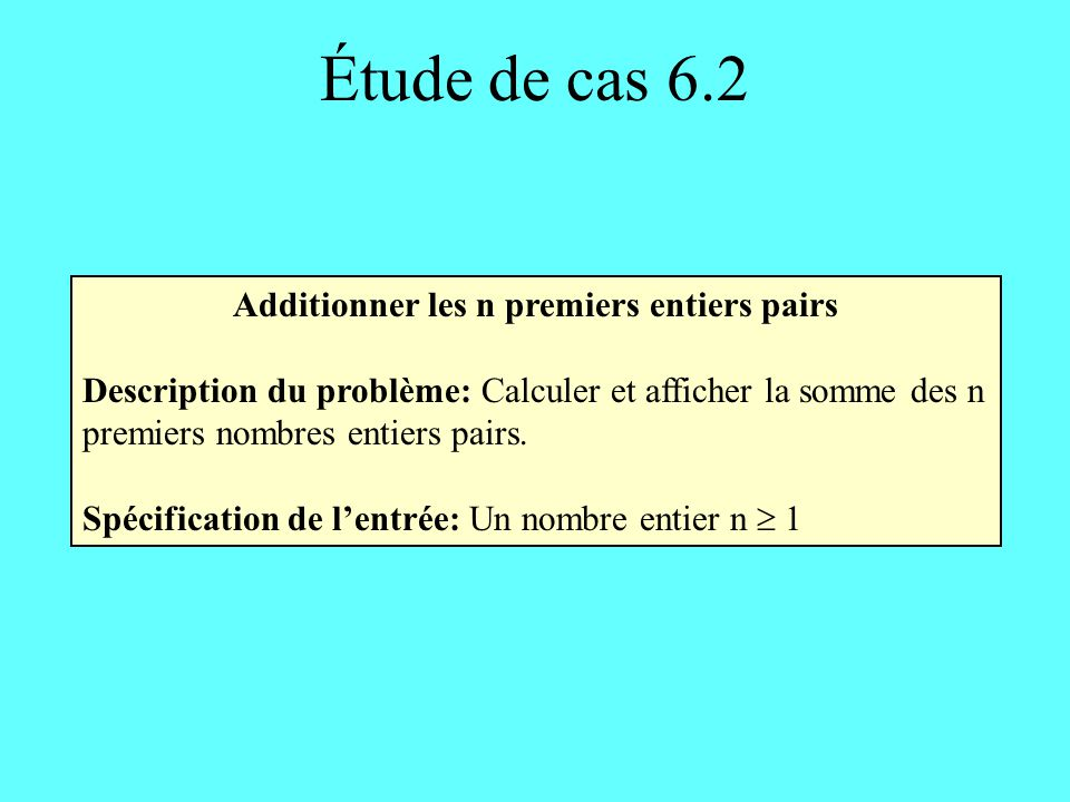 Additionner les n premiers entiers pairs
