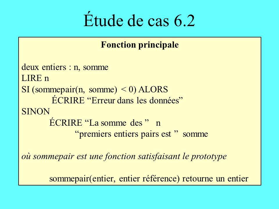 Étude de cas 6.2 Fonction principale deux entiers : n, somme LIRE n