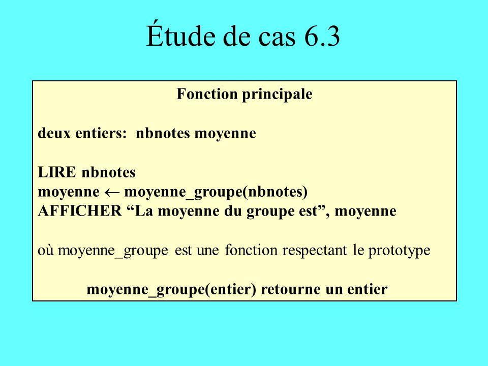Étude de cas 6.3 Fonction principale deux entiers: nbnotes moyenne