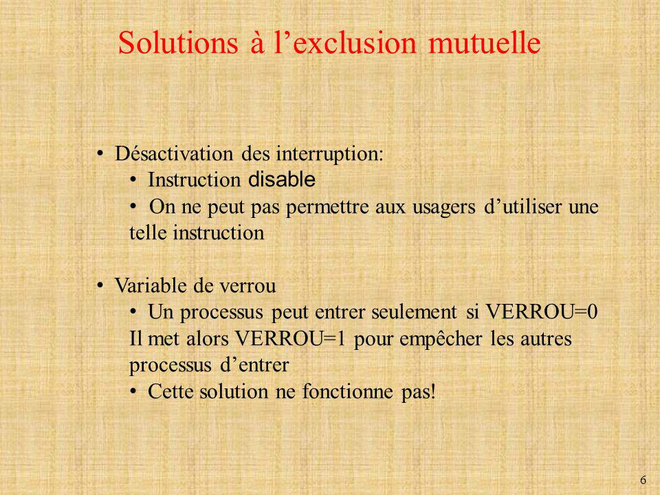 Solutions à l'exclusion mutuelle