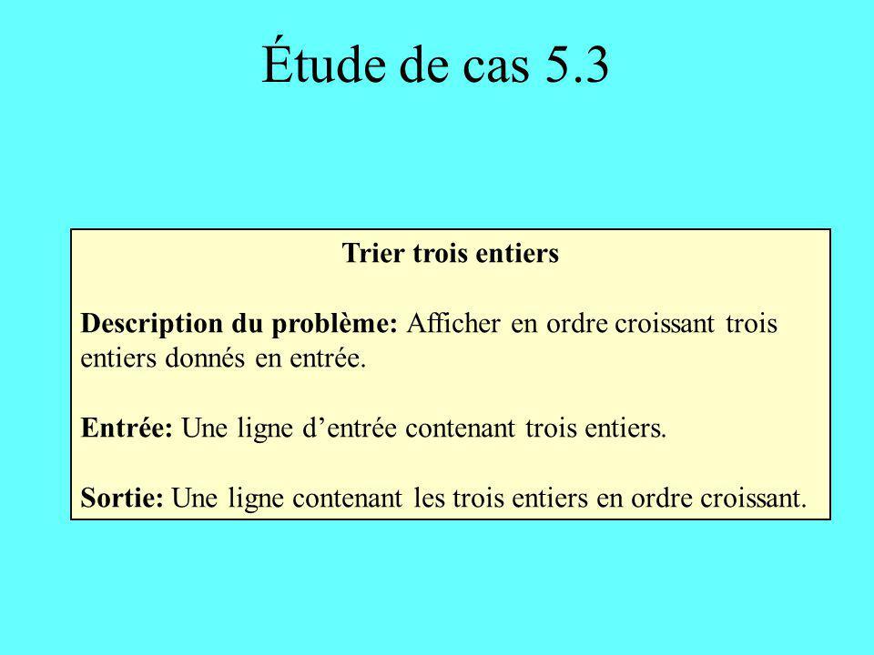 Étude de cas 5.3 Trier trois entiers