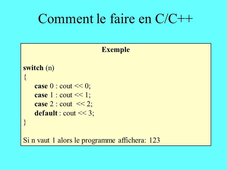 Comment le faire en C/C++