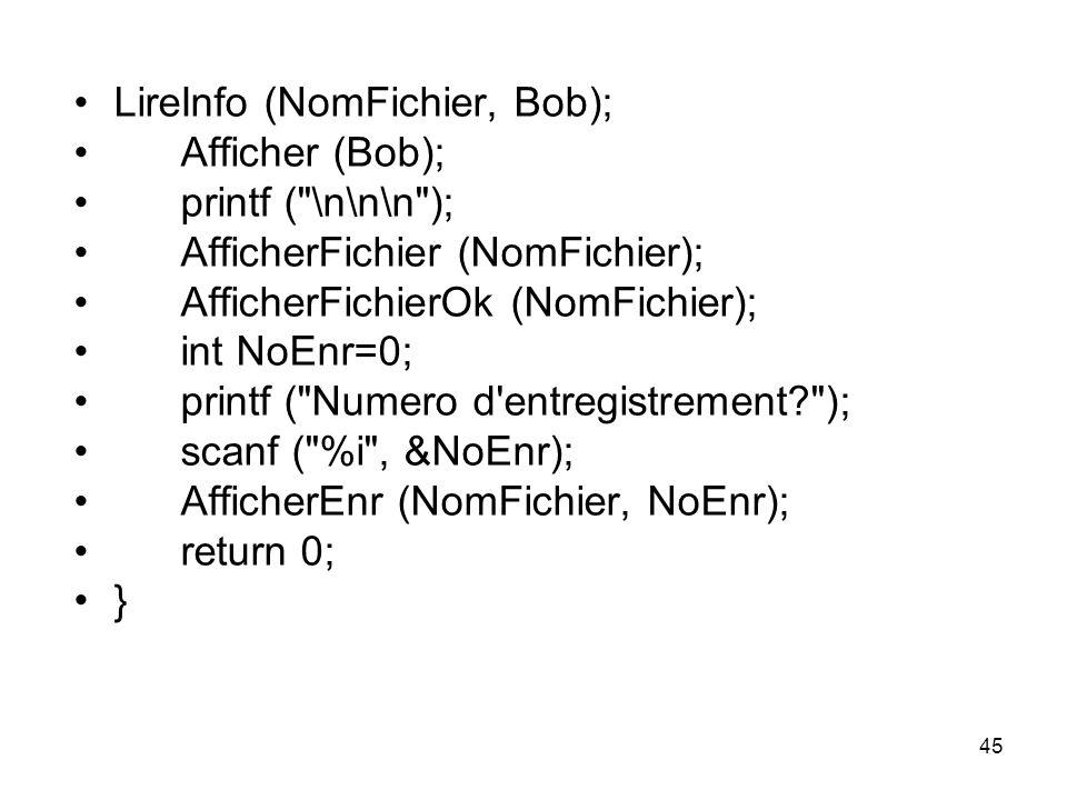 LireInfo (NomFichier, Bob);
