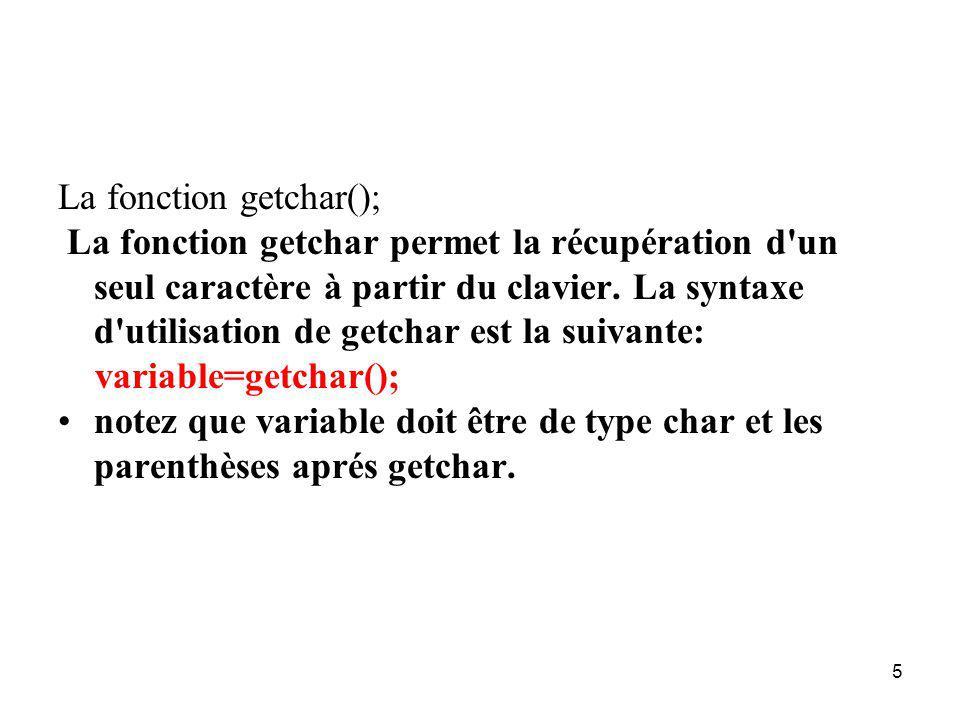 La fonction getchar();