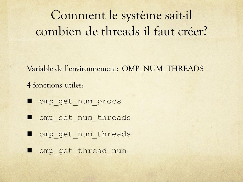 Comment le système sait-il combien de threads il faut créer