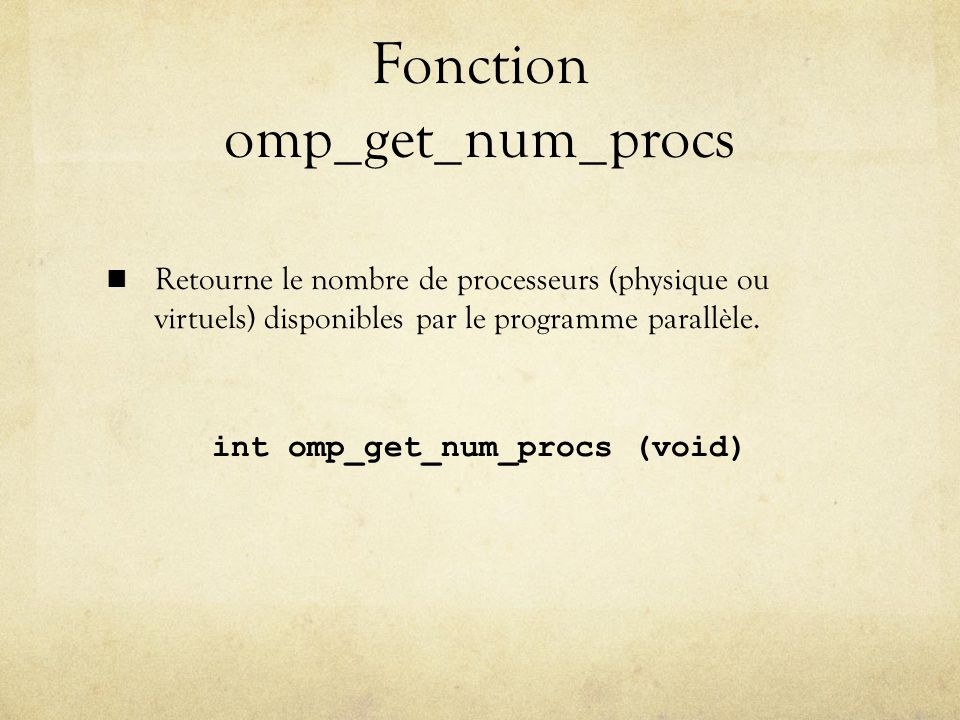Fonction omp_get_num_procs
