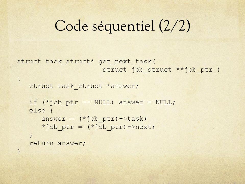 Code séquentiel (2/2) struct task_struct* get_next_task(