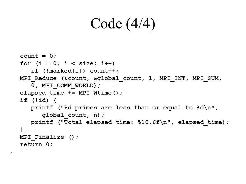 Code (4/4) count = 0; for (i = 0; i < size; i++)