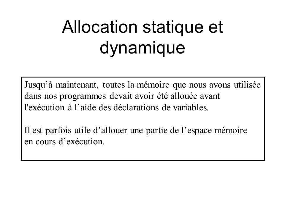 Allocation statique et dynamique