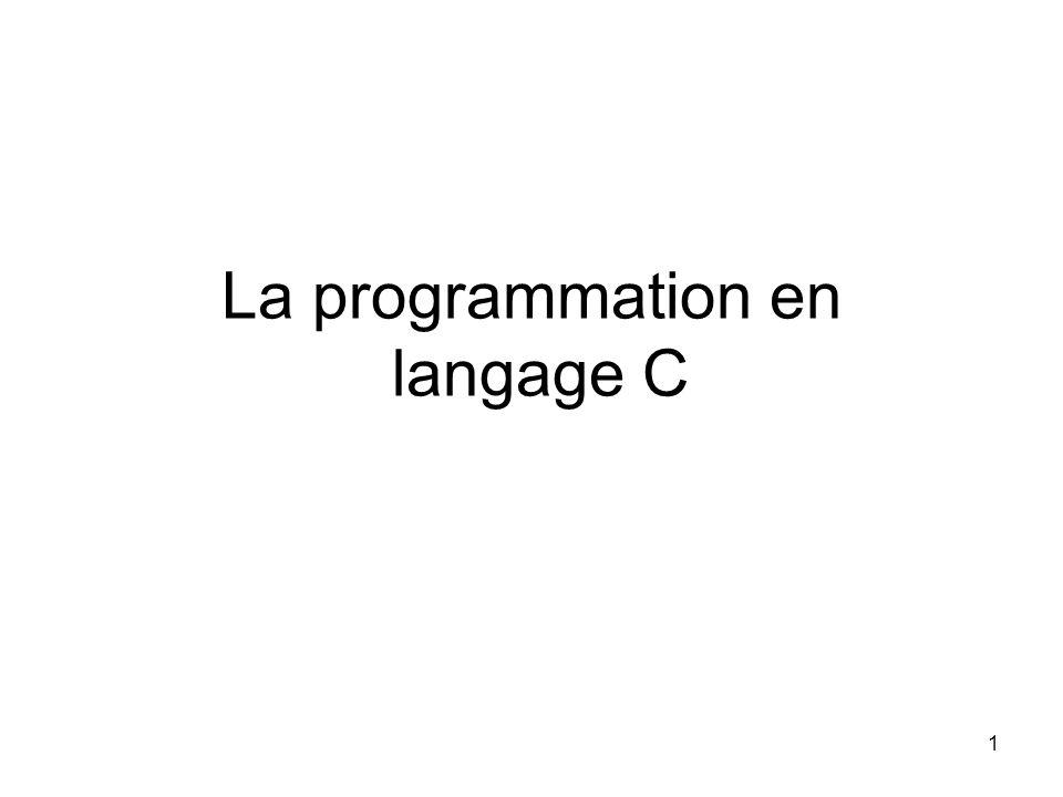 La programmation en langage C