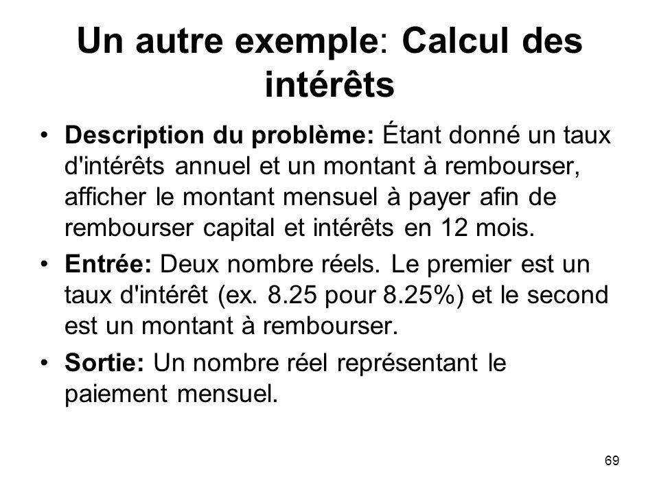 Un autre exemple: Calcul des intérêts