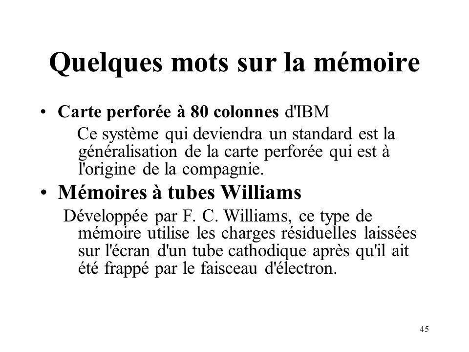 Quelques mots sur la mémoire