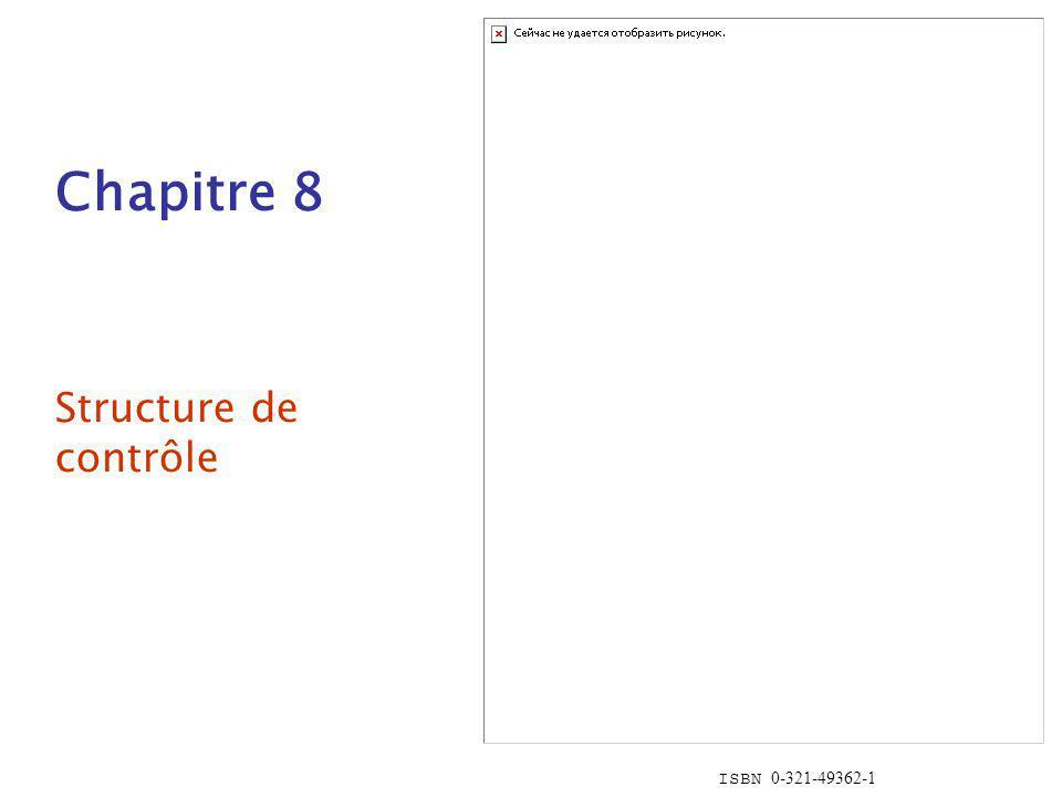 Chapitre 8 Structure de contrôle