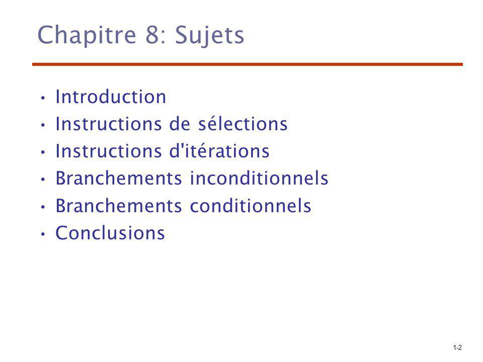Chapitre 8: Sujets Introduction Instructions de sélections