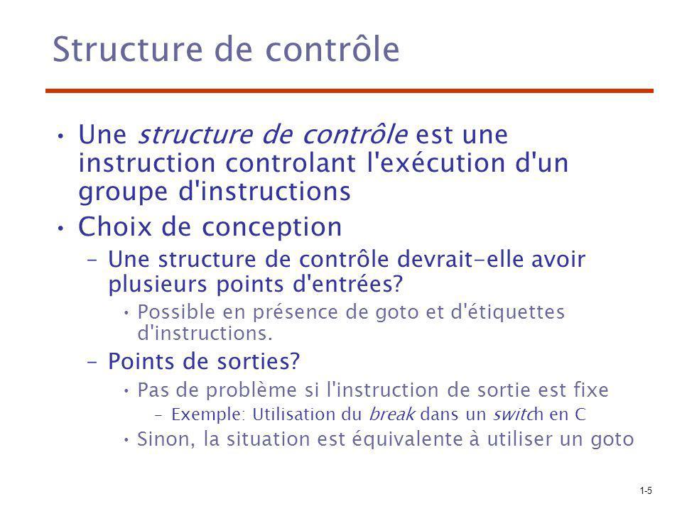 Structure de contrôle Une structure de contrôle est une instruction controlant l exécution d un groupe d instructions.