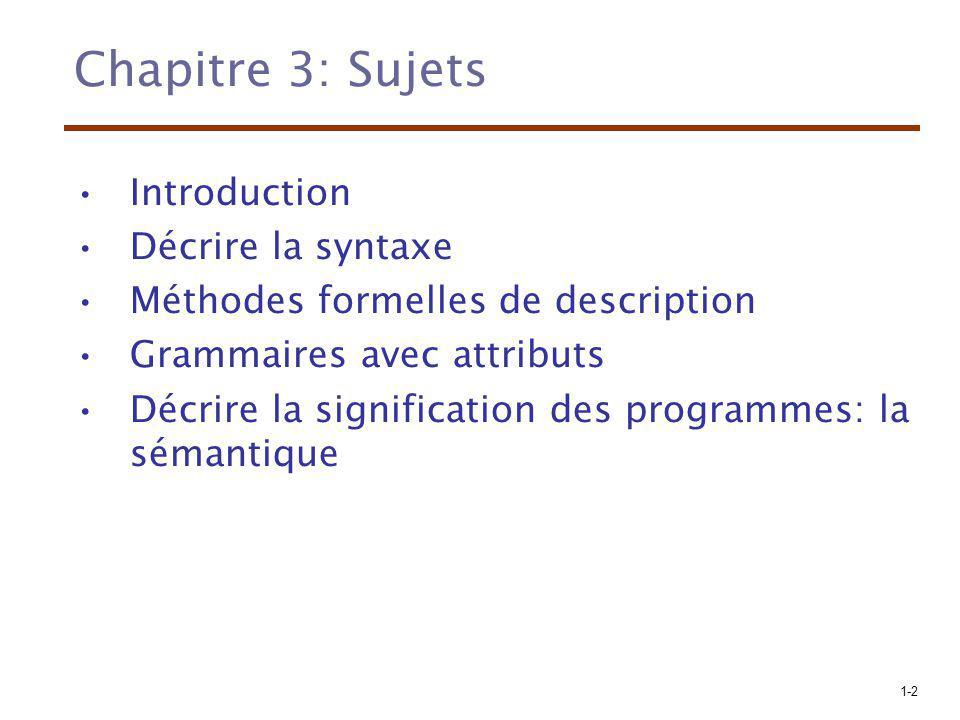 Chapitre 3: Sujets Introduction Décrire la syntaxe