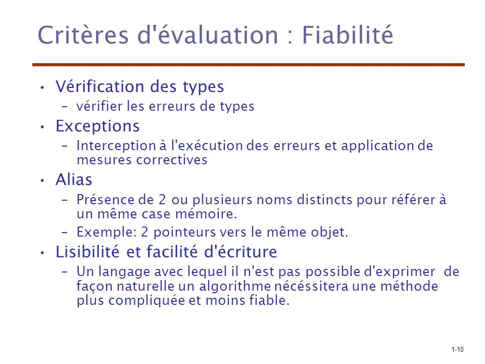 Critères d évaluation : Fiabilité
