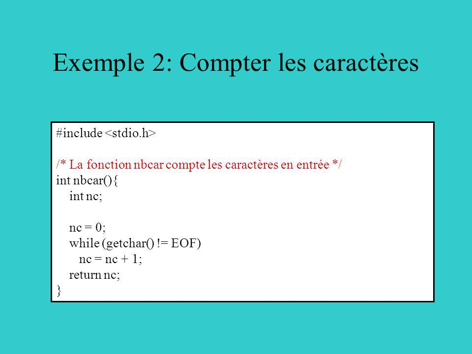 Exemple 2: Compter les caractères