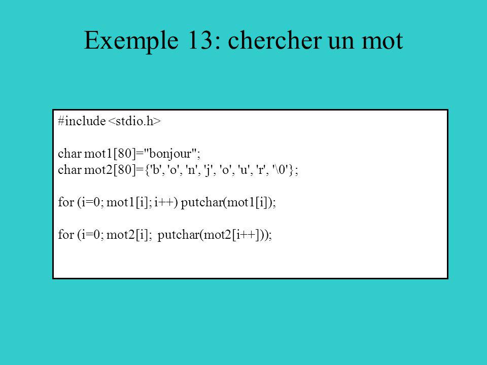 Exemple 13: chercher un mot