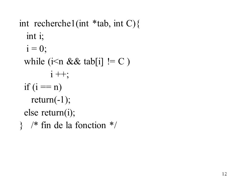 int recherche1(int *tab, int C){