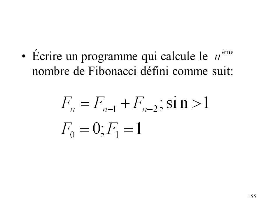 Écrire un programme qui calcule le nombre de Fibonacci défini comme suit: