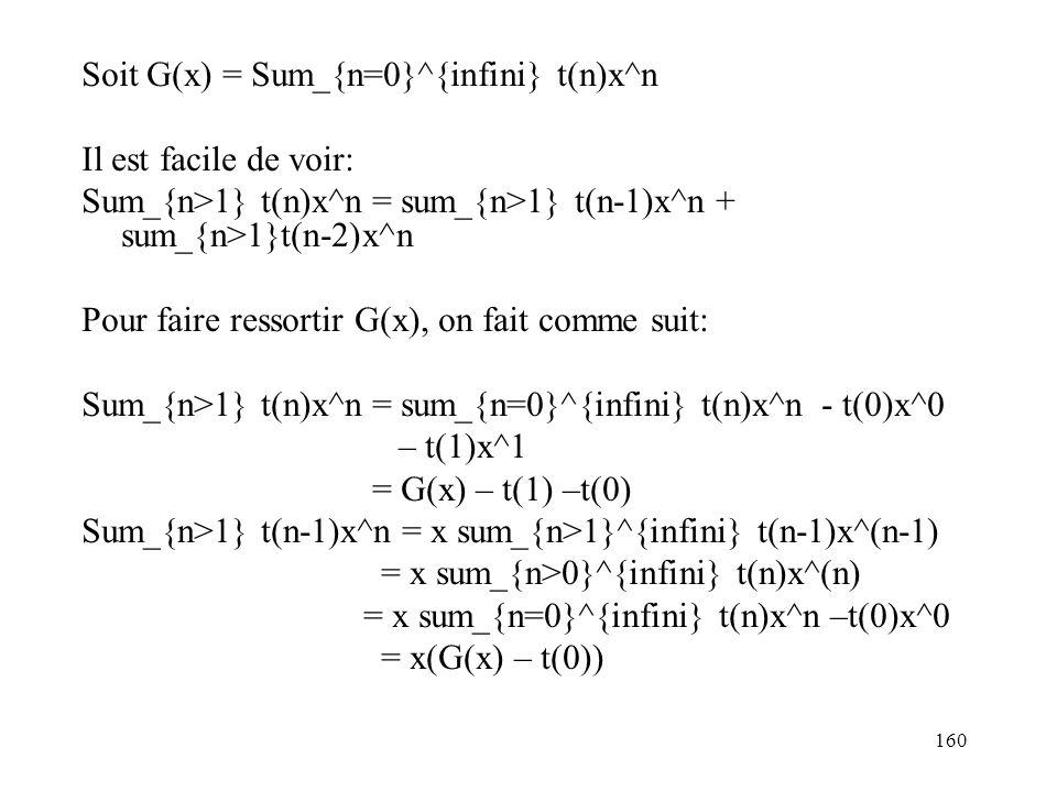 Soit G(x) = Sum_{n=0}^{infini} t(n)x^n