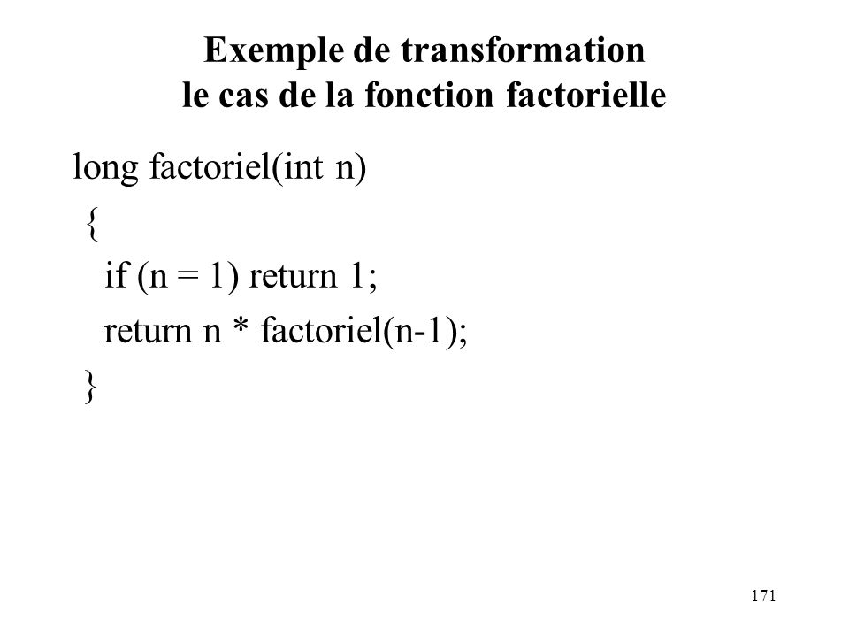 Exemple de transformation le cas de la fonction factorielle