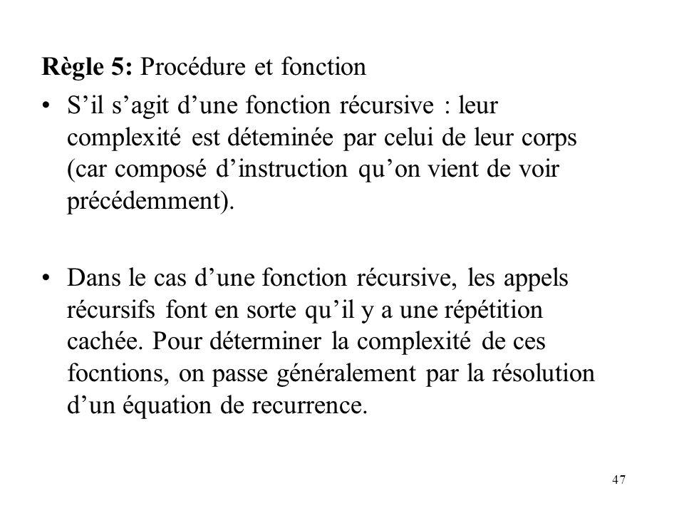 Règle 5: Procédure et fonction