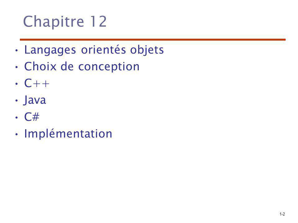Chapitre 12 Langages orientés objets Choix de conception C++ Java C#