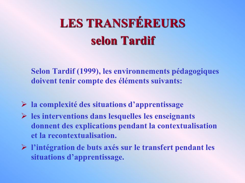 LES TRANSFÉREURS selon Tardif